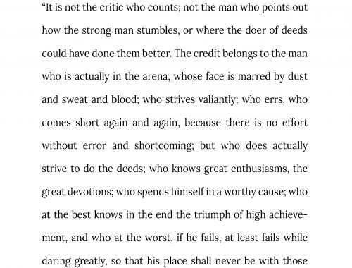 The Man In The Arena by Theodore Roosevelt